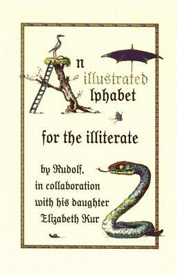An Illustrated Alphabet for the Illiterate Rudolf Kurz