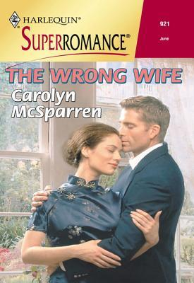 The Wrong Wife  by  Carolyn McSparren