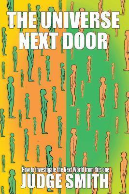 Judex Book One: The Universe Next Door Judge Smith