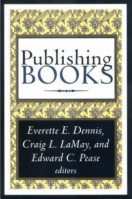 Publishing Books  by  Everette Dennis