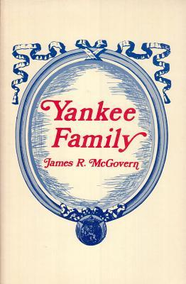 Yankee Family  by  James McGovern