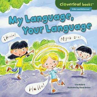 My Language, Your Language Lisa Bullard