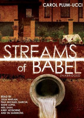 Streams of Babel: Library Edition  by  Carol Plum-Ucci