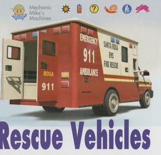 Rescue Vehicles  by  David    West