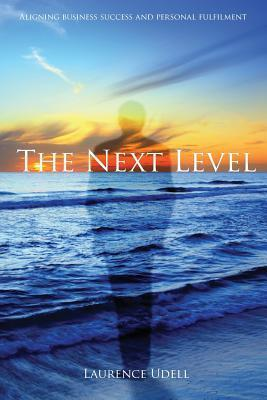 The Next Level Laurence Udell