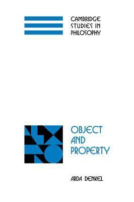 Object and Property Arda Denkel