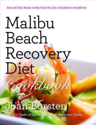 Malibu Beach Recovery Diet Cookbook Joan Borsten