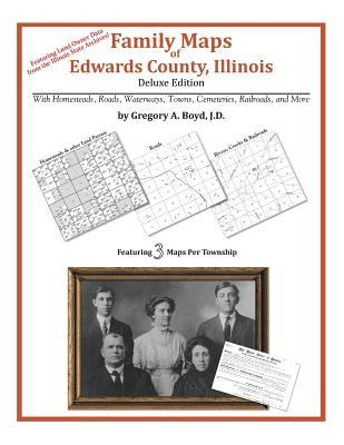 Family Maps of Edwards County, Illinois Gregory A.  Boyd