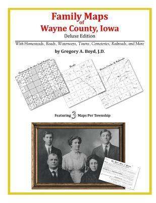 Family Maps of Wayne County, Iowa Gregory A.  Boyd