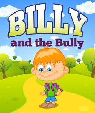 Billy and the Bully Speedy Publishing