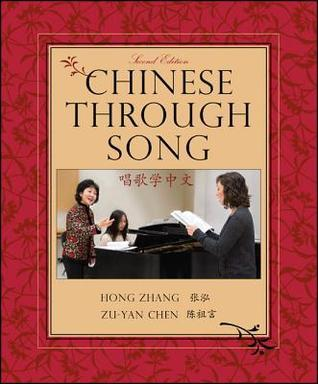 Chinese Through Song, Second Edition Hong Zhang