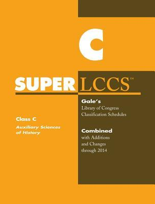 SUPERLCCS 14: Schedule C Auxiliary Sciences of History  by  Gale Cengage Learning