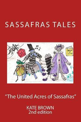 The United Acres of Sassafras Second Edition Color Kate Brown