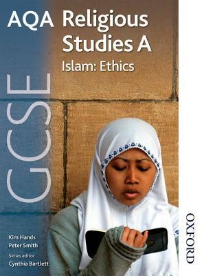 Aqa Gcse Religious Studies a - Islam: Ethics  by  Cynthia Bartlett