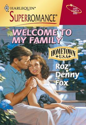 Welcome To My Family  by  Roz Denny Fox