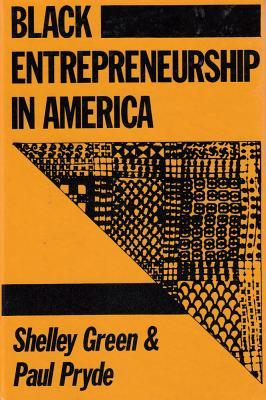 Black Entrepreneurship In America Shelly Green
