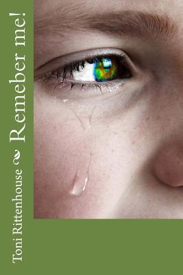 Forgotten  by  Toni Kay Rittenhouse