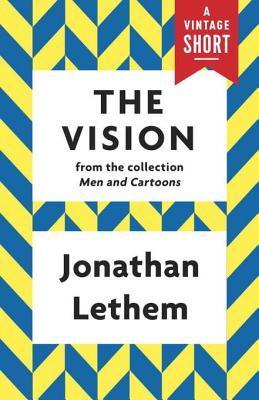 The Vision Jonathan Lethem