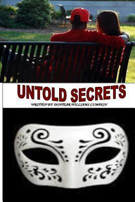 Untold Secrets Dontear Williams Lumpkin