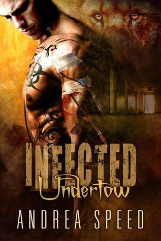 Infected: Undertow (Infected, #7)  by  Andrea Speed