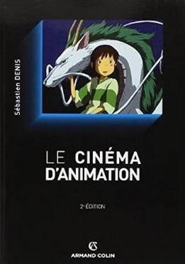 Le cinéma danimation  by  Sébastien Denis