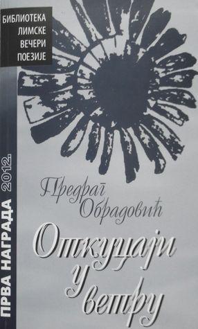 Otkucaji u vetru (Biblioteka Limske večeri poezije, #27)  by  Predrag Obradović