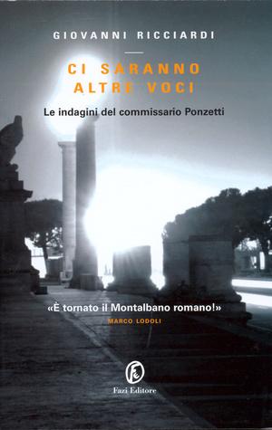 Ci saranno altre voci (Commissario Ponzetti, #2)  by  Giovanni Ricciardi