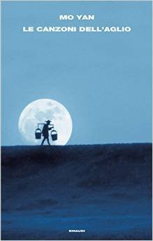 Le canzoni dellaglio  by  Mo Yan