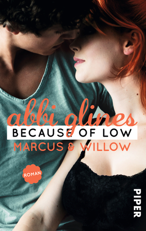 Because of Low – Marcus und Willow Abbi Glines
