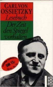 Der Zeit Den Spiegel Vorhalten  by  Carl von Ossietzky