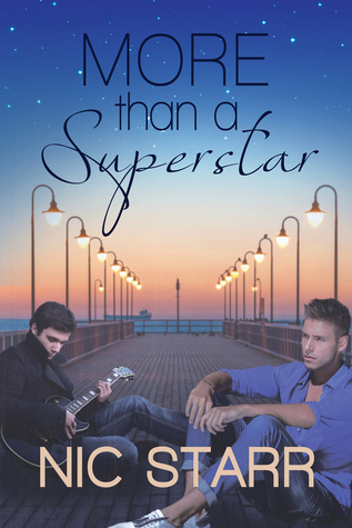 More than a Superstar (More Than #1) Nic Starr