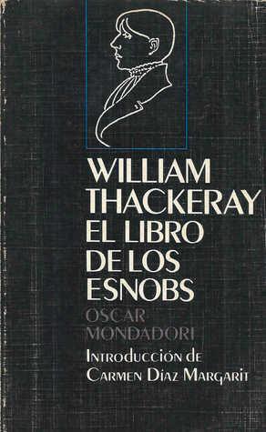 El libro de los esnobs  by  William Makepeace Thackeray