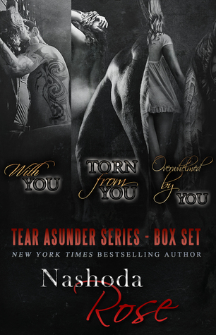 Tear Asunder: Box Set  by  Nashoda Rose