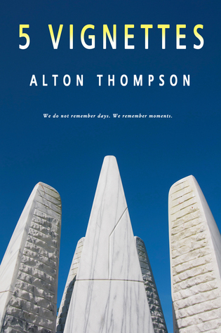 5 Vignettes Alton Thompson