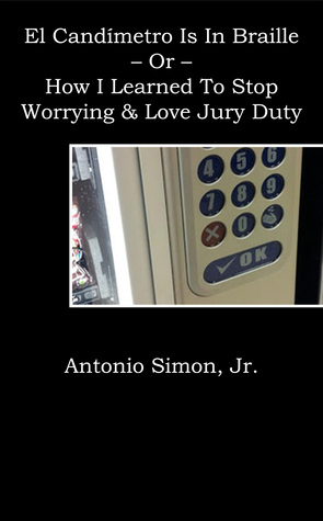 El Candímetro Is In Braille  by  Antonio Simon Jr.