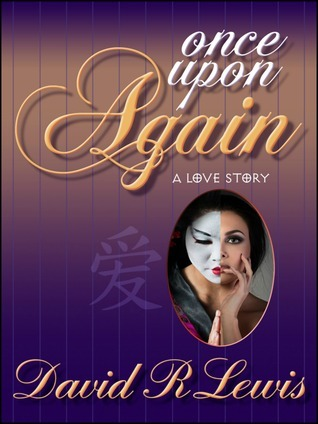 Once Upon Again David  R. Lewis