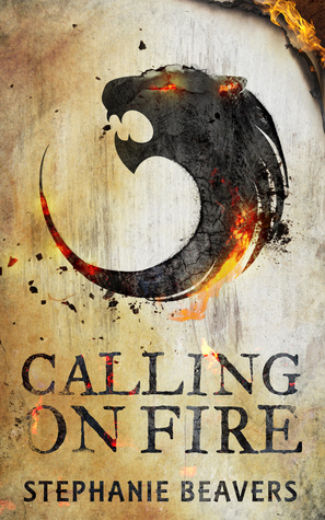 Calling On Fire (Fire and Stone, #1)  by  Stephanie Beavers