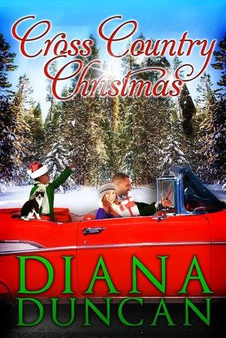 Cross Country Christmas (Marriage & Mayhem!, #3) Diana Duncan