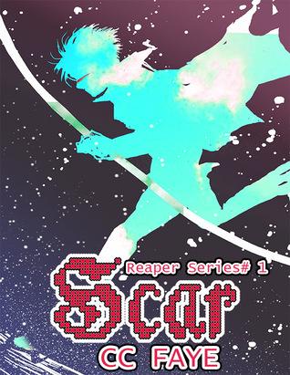 Scar(The Reaper Series, #1) C.C. Faye