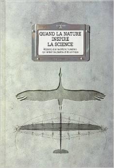 Quand la nature inspire la science Mat Fournier