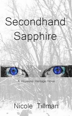 Secondhand Sapphire  by  Nicole Tillman