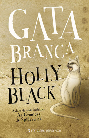 Gata Branca (Curse Workers, #1)  by  Holly Black