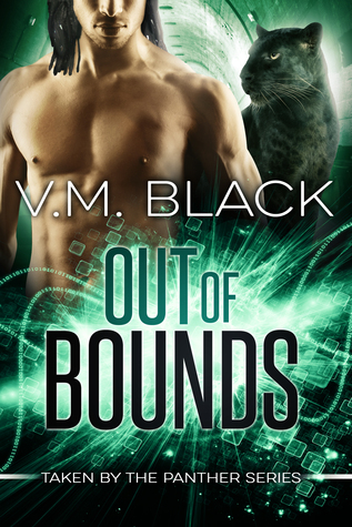 Out of Bounds (Taken the Panther, #5) by V.M. Black