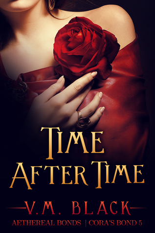 Time After Time (Coras Bond, #5)  by  V.M. Black
