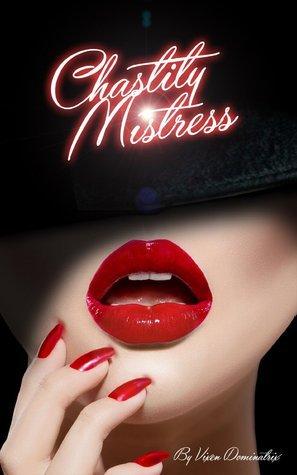 Chastity Mistress - Volume 1 - 1st Edition Vixen Dominatrix