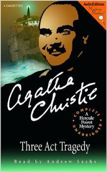 Three Act Tragedy (Hercule Poirot Series, #11)  by  Agatha Christie