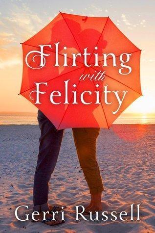 Flirting with Felicity Gerri Russell