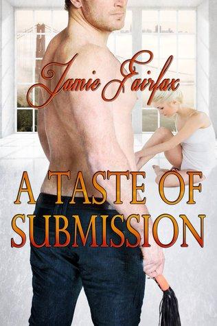 A Taste of Submissiom Jamie Fairfax