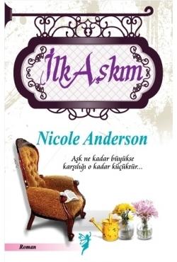 İlk Aşkım Nicole Anderson