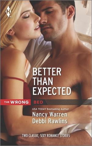 Better than Expected: Just One Night/Texas Blaze  by  Nancy Warren